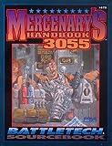 Mercenary's Handbook 3055, FASA Corporation Staff, 1555601847