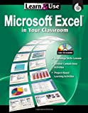 Learn and Use Microsoft Excel in Your Classroom, Lynn Van Gorp, 142580019X