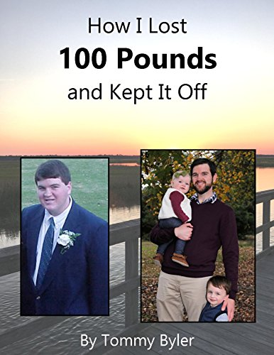 Download PDF How I Lost 100 Pounds and Kept It Off