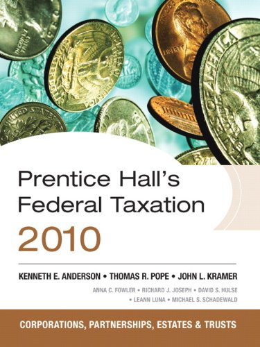 Prentice Hall's Federal Tax 2010: Corporations (23rd Edition)