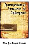 Contemporains et Successeurs de Shakespeare, Alfred Jean Francois Mezieres, 0559301650