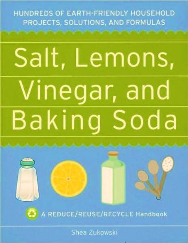 - Salt, Lemons, Vinegar, and Baking Soda