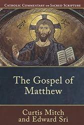 The Gospel of Matthew (Catholic Commentary on Sacred Scripture)