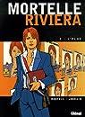 Mortelle Riviera, Tome 2 : L'élue par Bartoll