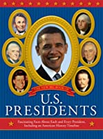 The New Big Book Of U.S. Presidents: Fascinating