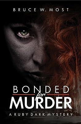 Bonded for Murder