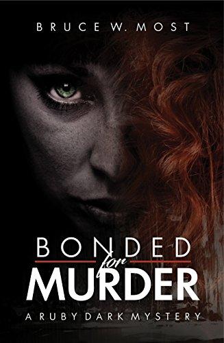Ruby Setting - Bonded for Murder (Ruby Dark mysteries Book 1)