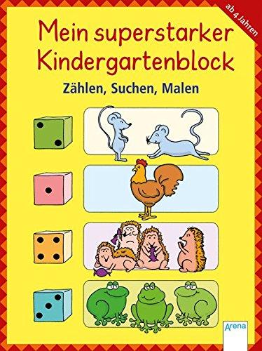 Mein superstarker Kindergartenblock. Zählen, Suchen, Malen