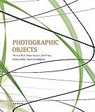 img - for Photographic Objects: Thomas Ruff, Wade Guyton, Seth Price, Kelley Walker, Spiros Hadjidjanos (English and German Edition) book / textbook / text book