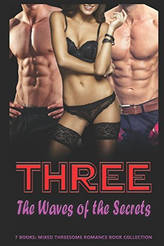 Three The Waves of the Secrets: Mixed Threesome Romance Book Collection