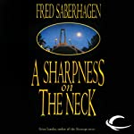 A Sharpness on the Neck: The New Dracula, Book 9   Fred Saberhagen