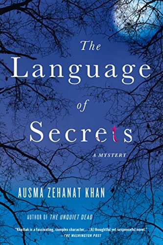 The Language of Secrets: A Mystery (Rachel Getty and Esa Khattak Novels)
