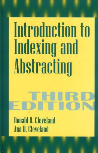 Introduction to Indexing and Abstracting, 3rd Edition
