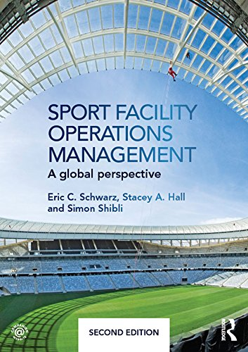 Sport Facility Operations Management: A Global Perspective Pdf