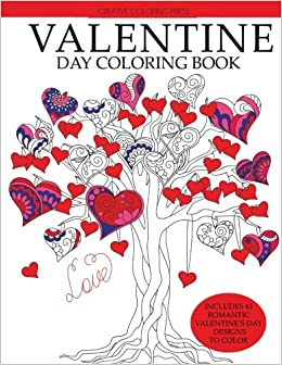 Amazon Com Valentine Day Coloring Book Romantic Valentine S Day
