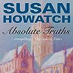 Absolute Truths | Susan Howatch