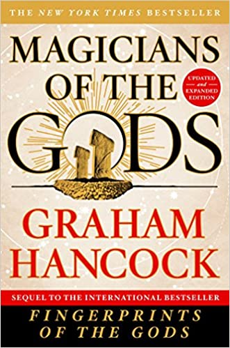 MAGICIANS OF THE GODS: Graham Hancock: 9781250118400: Books