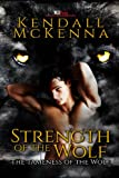 Strength of the Wolf (Tameness of the Wolf Book 2)