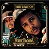 The Best Of YoungBloodZ: Still Grippin' Tha Grain [Explicit]