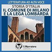 Il Comune di Milano e la Lega Lombarda (Storia d'Italia 21) |  div.