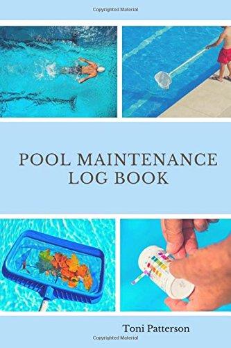 Pool Maintenance Log Book: Swimming Pool Maintenance Check ...