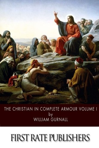 The Christian in Complete Armour: Volume I
