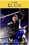 El Cid (Oxford Classic Tales)