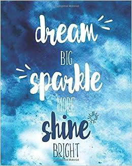 Amazon.com: Dream Big Sparkle More Shine Bright ...