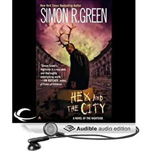 Hex and the City: Nightside, Book 4 Simon R. Green and Marc Vietor