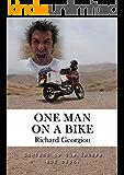 One Man on a Bike: England to the Sahara and back. (English Edition)