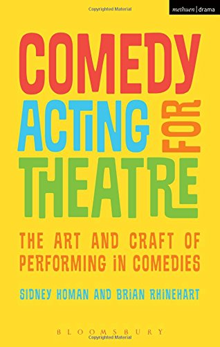 Comedy Acting for Theatre: The A...