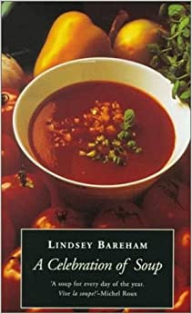 Book A Celebration of Soup: With Classic Recipes from Around the World by Lindsey Bareham (1999-04-22)