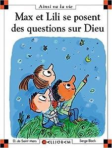 """Afficher """"Max et Lili se posent des questions sur Dieu"""""""