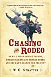Chasing the Rodeo, W. K. Stratton, 0151010722