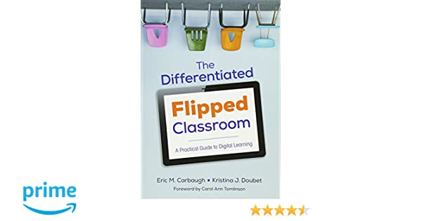 Amazon The Differentiated Flipped Classroom A Practical Guide