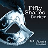 Fifty Shades Darker: Book Two of the Fifty Shades Trilogy (audio edition)