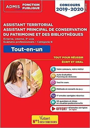 Concours Assistant territorial et Assistant principal de conservation du patrimoine et des bibliothèques - Catégorie B - Tout-en-un - Concours ... et 3e voie - Examens professionnels - 2019