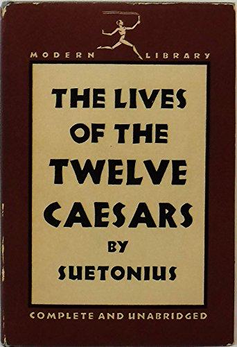 The Lives of The Twelve Caesars by Suetonius (1931)