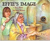 Effie's Image, N. L. Sharp, 0975982958