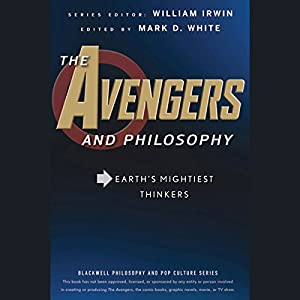 The Avengers and Philosophy Hörbuch