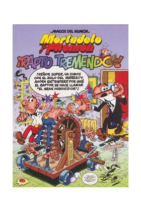 Rapto tremendo! : Mortadelo y Filemón (Magos Del Humor)
