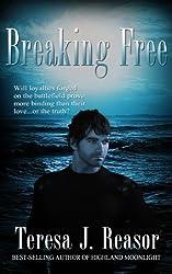 Breaking Free (Military Romantic Suspense) (SEAL Team Heartbreakers Book 1) (English Edition)