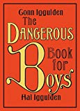 img - for The Dangerous Book for Boys book / textbook / text book