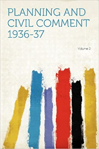 Planning and Civil Comment 1936-37 Volume 2