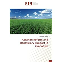 Agrarian Reform and Beneficiary Support in Zimbabwe