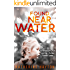 Found, Near Water (A Christchurch Crime Thriller Book 1)
