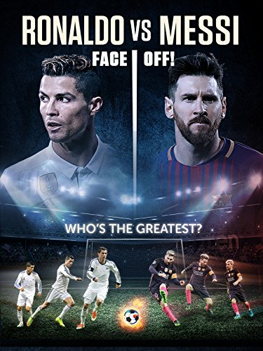 Ronaldo Vs Messi - Faceoff! ()