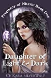 Daughter of Light & Dark (Prophecy of Nitesh Book 1)