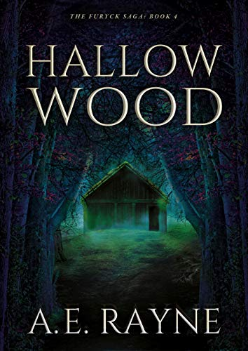 Hallow Wood (The Furyck Saga: Book 4)