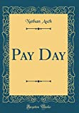 img - for Pay Day (Classic Reprint) book / textbook / text book
